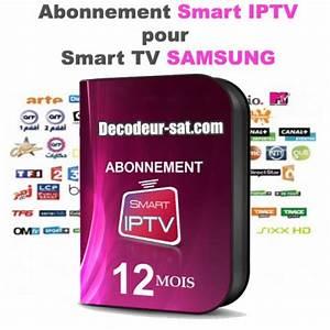 Television Par Satellite Sans Abonnement : abonnement smart iptv pour samsung smart tv 12 mois ~ Edinachiropracticcenter.com Idées de Décoration