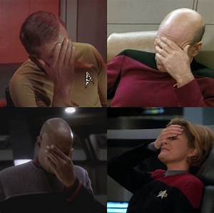 star trek facepalm four - Google Search | Star Trek ...
