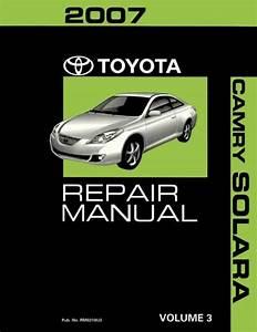 2007 Toyota Camry Solara Shop Service Repair Manual Volume