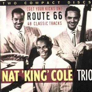 amazon com nat king trio cole get your kicks on route 66 music