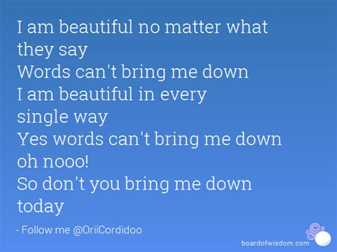Words Cant Bring Me Down Quotes