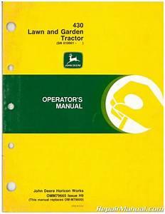Used John Deere 430 Lawn And Garden Tractor Operators Manual