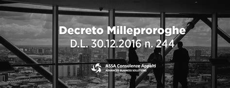 Testo Decreto Milleproroghe by Decreto Milleproroghe D L 30 12 2016 N 244