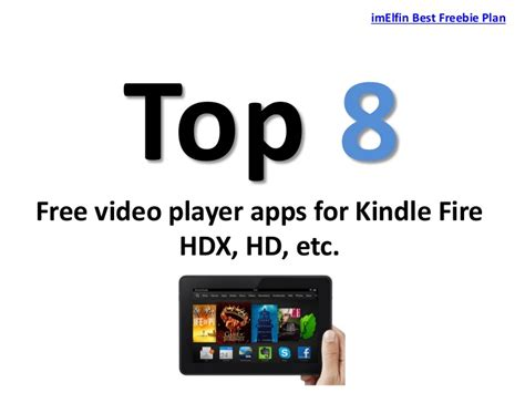 Best Free Player Best Free Player Apps For Kindle Hdx Review