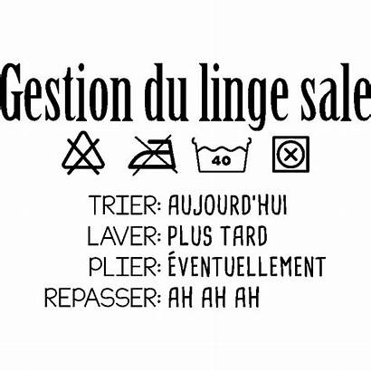 Linge Citation Sticker Gestion Buanderie Stickers Ambiance
