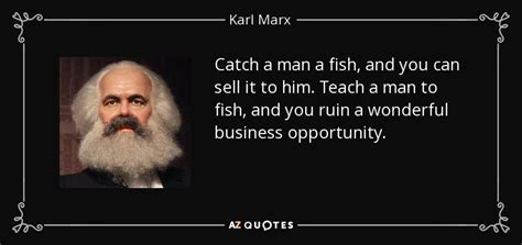 karl marx quote catch  man  fish    sell