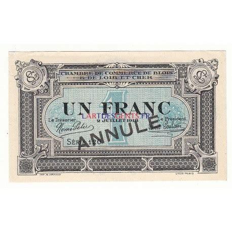 chambre de commerce nevers acheter billet 1 franc chambre de commerce blois 1918