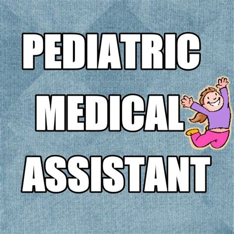 Pediatric Assistant by Pediatric Assistant Great Opportunity For