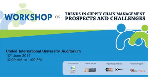 workshop trends supply chain management prospects challenges