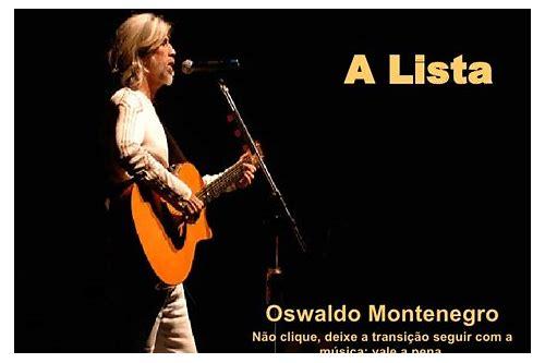 baixar musica tema oswaldo montenegro a lista