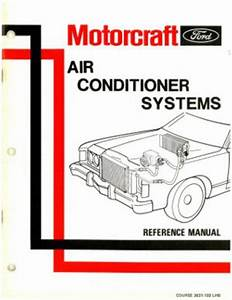 Ford Motorcraft Air Conditioner Systems Reference Manual