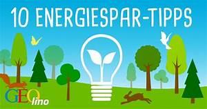 Wie Kann Man Energie Sparen : energiesparen tipps zum strom sparen geolino ~ Frokenaadalensverden.com Haus und Dekorationen