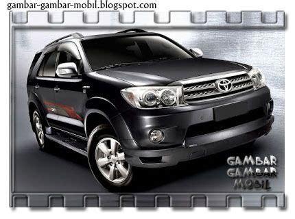 Gambar Mobil Gambar Mobiltoyota Fortuner by Gambar Mobil Toyota Fortuner Gambar Gambar Mobil