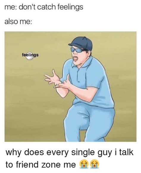 Catching Feelings Meme Search Catching Feelings Memes On Me Me
