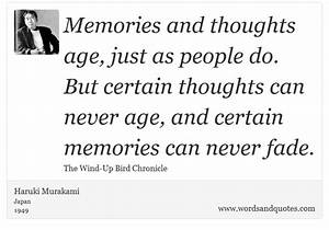 On Memory Memories and thoughts age, just as people do B