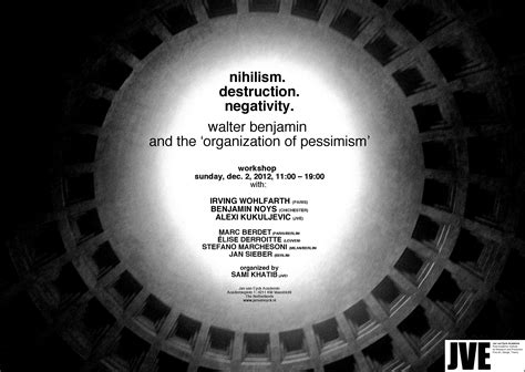 nihilism destruction negativity walter benjamin