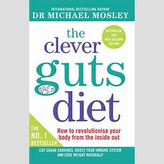 The Clever Guts Diet  Book By Michael Mosley  Official