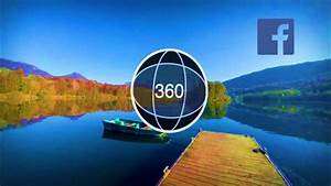 How To Take 360 U00b0 Photo Using Facebook On Android