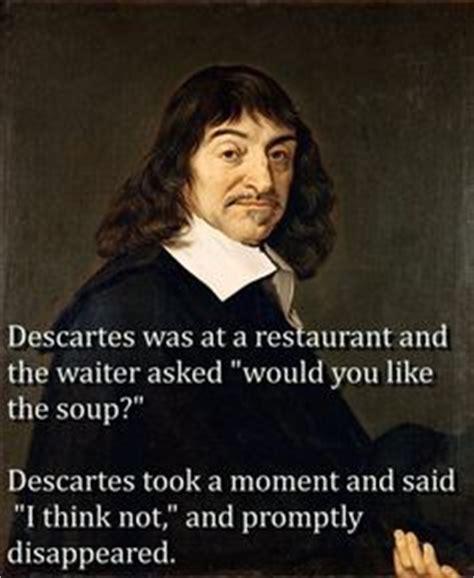 Descartes Meme - 1000 images about filosofie on pinterest memes google and philosophy
