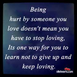 Being Hurt by Someone You Love Quotes