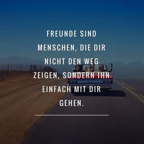 schöne zitate freundschaft freunde sind menschen die dir nicht den weg zeigen