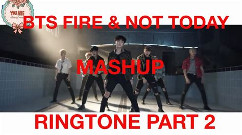 Ringtone Bts Fire&nottoday With Download Link Part2 Youtube