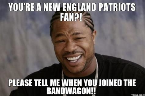 Nfl Bandwagon Memes - 18 of the best new england patriots memes dfs strategy
