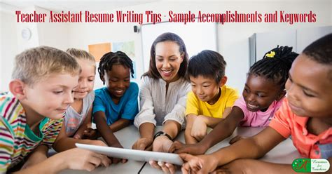 teacher assistant resume writing tips  examples
