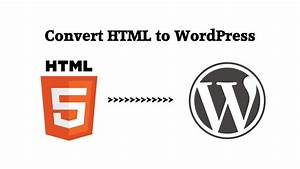 convert html website to wordpress theme menu and sidebar With convert html template to wordpress theme online