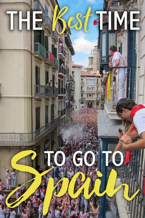The Best Time To Go To Spain • The Blonde Abroad