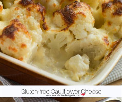 Really Cheesy Gluten Free Cauliflower Cheese Snapshots