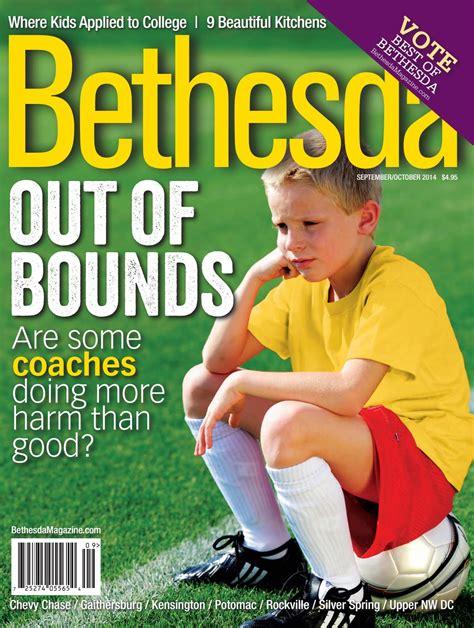 Bethesda Magazine: September October 2014 by Bethesda