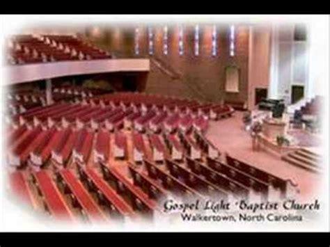 gospel light baptist church gospel light baptist church walkertown nc