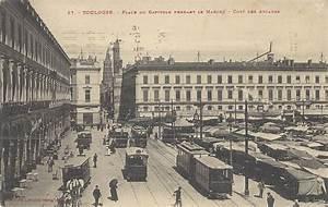 Rue Lafayette Toulouse : toulouse place du capitole toulouse page 2 cartes postales anciennes sur cparama ~ Medecine-chirurgie-esthetiques.com Avis de Voitures