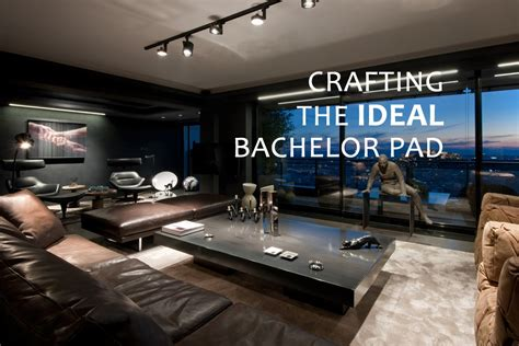 Crafting the Ideal Bachelor Pad - Bonjourlife