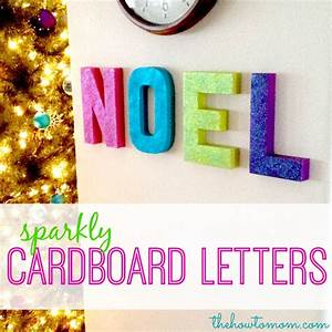 the how to mom sparkly noel cardboard letters diy With glitter cardboard letters