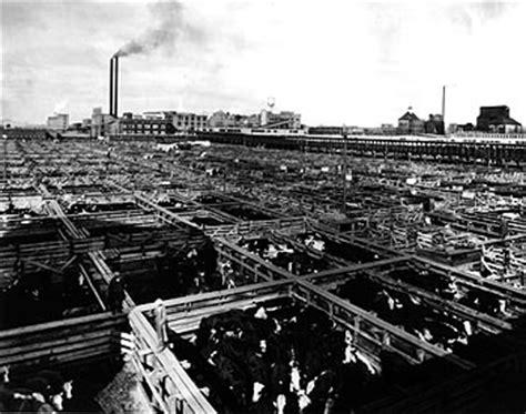 industrial revolution the mlic world of work exhibit union stock yards