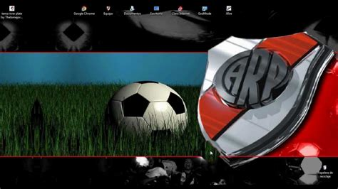 Tema De River Plate Para Windows 7 - YouTube
