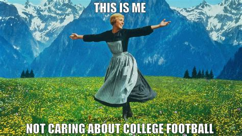 This Is Me Not Caring Meme - this is me not caring about college football quickmeme