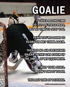 25+ best Funny ... Funny Hockey Goalie Quotes