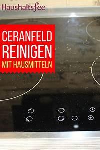 Ceranfeld Reinigen Kratzer : 255 best essig im haushalt einsetzen images on pinterest ~ Orissabook.com Haus und Dekorationen