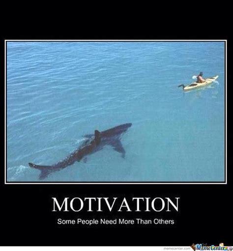 Motivational Memes - motivation by shadowgun meme center