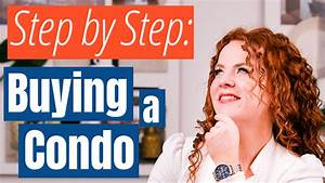 Step By Step Guide On How To Buy A Condo For The First Time