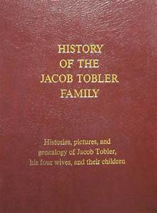 Book QuotHistory Of The Jacob Tobler Familyquot