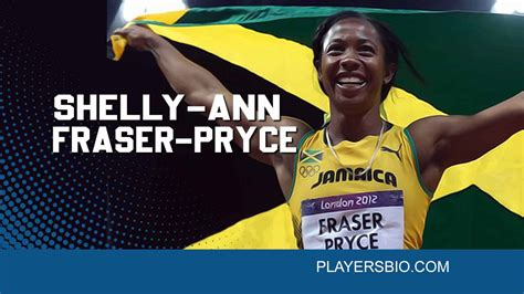 His net worth is estimated at $1.1 billionaire by forbes and celebrity net worth. Top 95 Shelly-Ann Fraser-Pryce Quotes - Players Bio