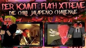 Der Kommt Flach : der kommt flach x treme 1 die chilli jalapeno challenge hei german hd youtube ~ Watch28wear.com Haus und Dekorationen