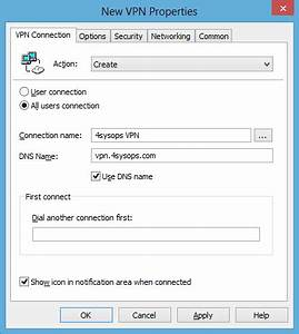 Connexion Vpn Windows 7 : deploying vpn connections to windows 7 and 8 with group policy 4sysops ~ Medecine-chirurgie-esthetiques.com Avis de Voitures