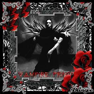 my vampire prince Picture #88828380 | Blingee.com