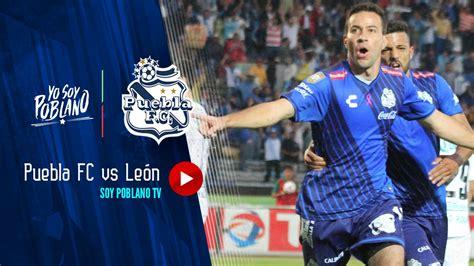 Todo sobre el partido león vs. Puebla FC | Puebla FC vs León | 1-0 - YouTube