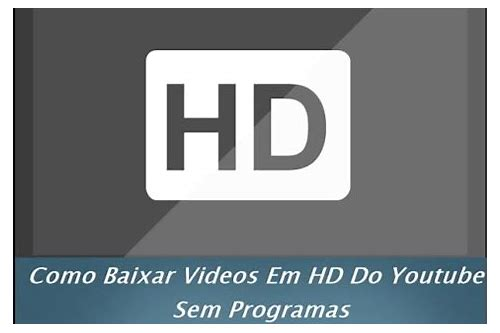 canções de videos do youtube baixar hd